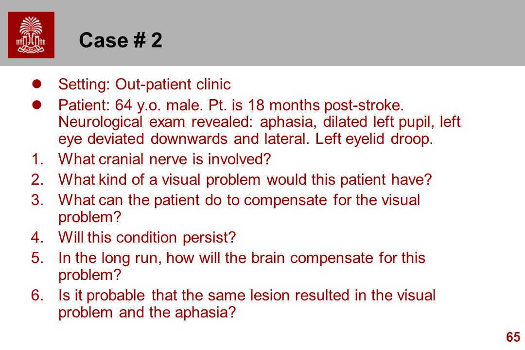Case # 2 Setting: Out-patient clinic