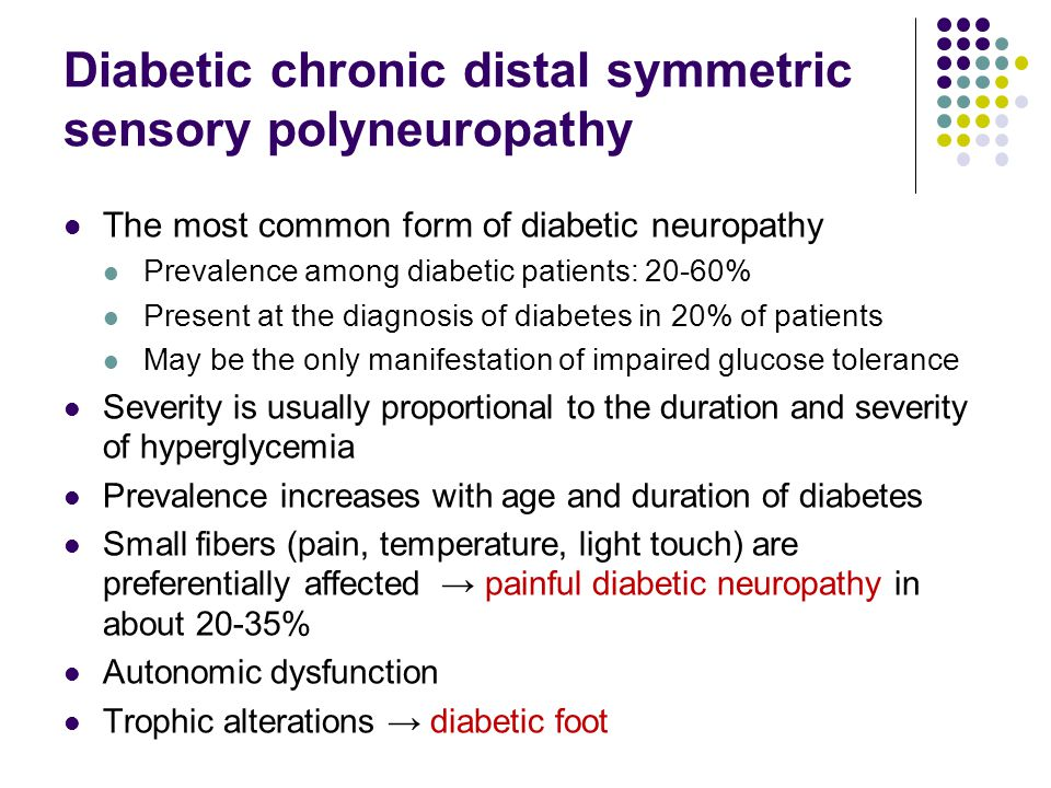 Diabetic chronic distal symmetric sensory polyneuropathy
