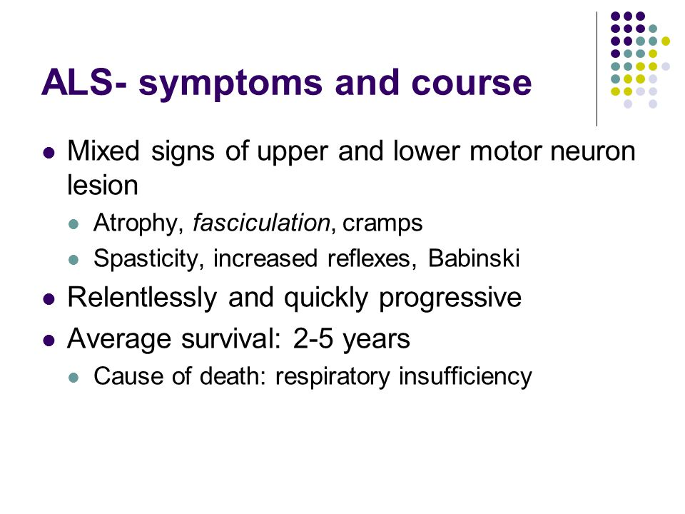 ALS- symptoms and course