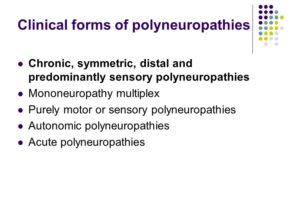 Clinical forms of polyneuropathies