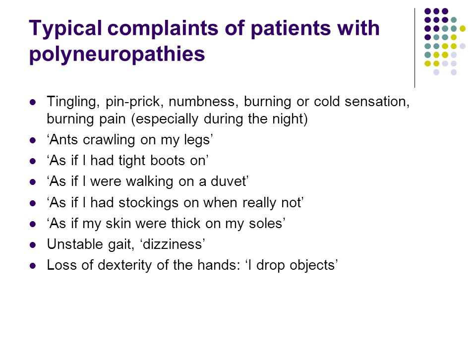 Typical complaints of patients with polyneuropathies