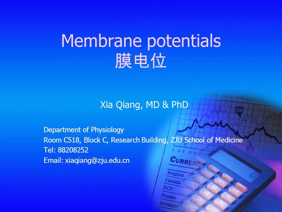 Membrane potentials 膜电位