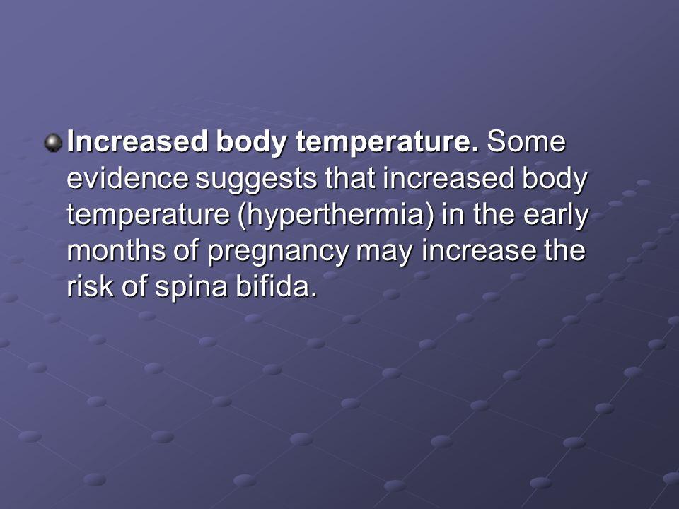 Increased body temperature