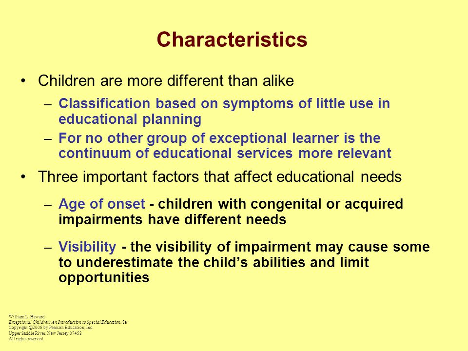 Characteristics Children are more different than alike