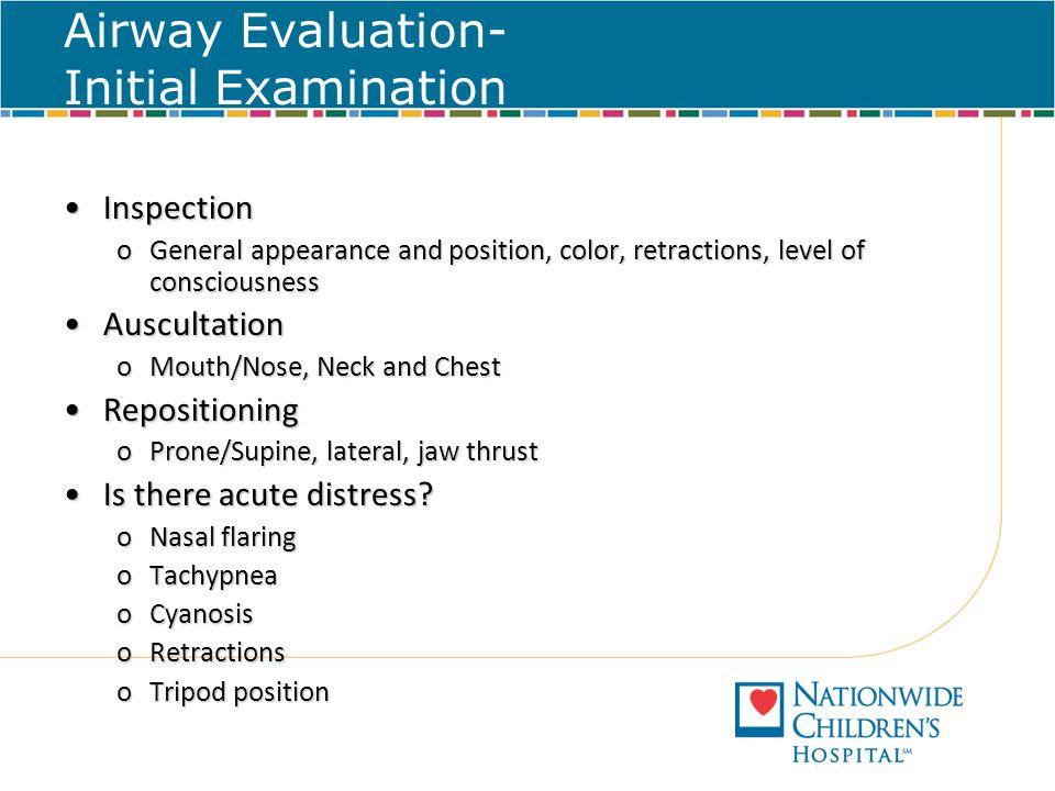 Airway Evaluation- Initial Examination
