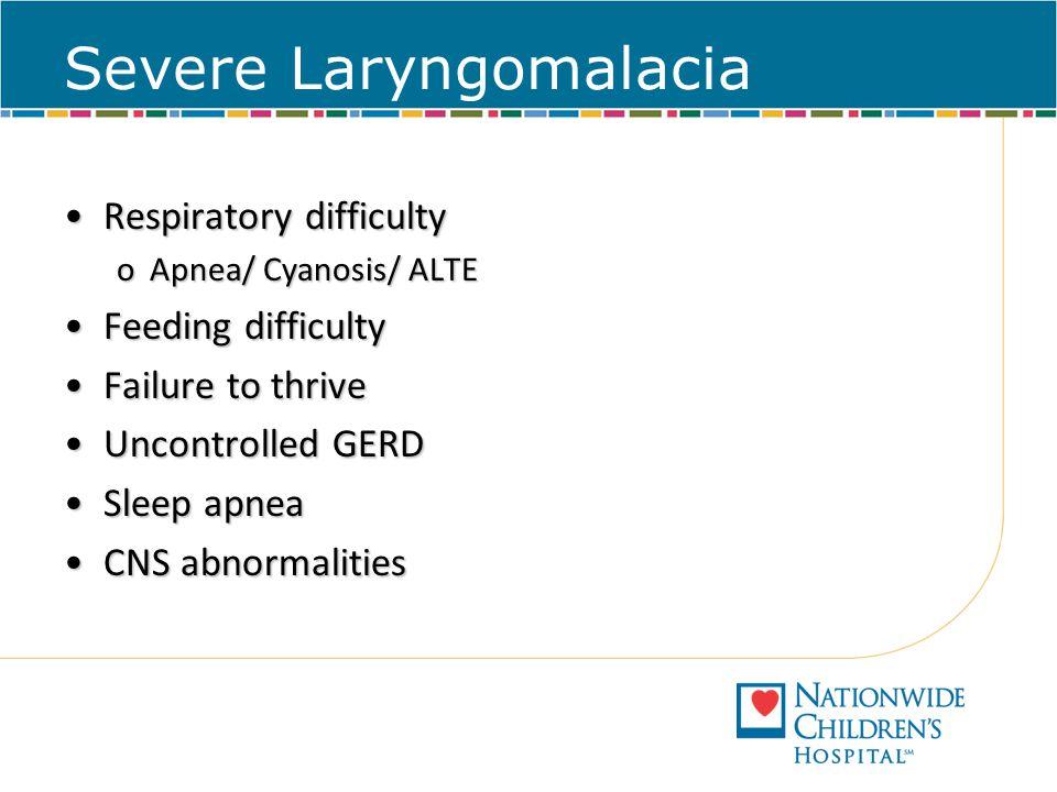 Severe Laryngomalacia