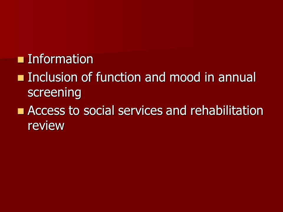 Information Inclusion of function and mood in annual screening.