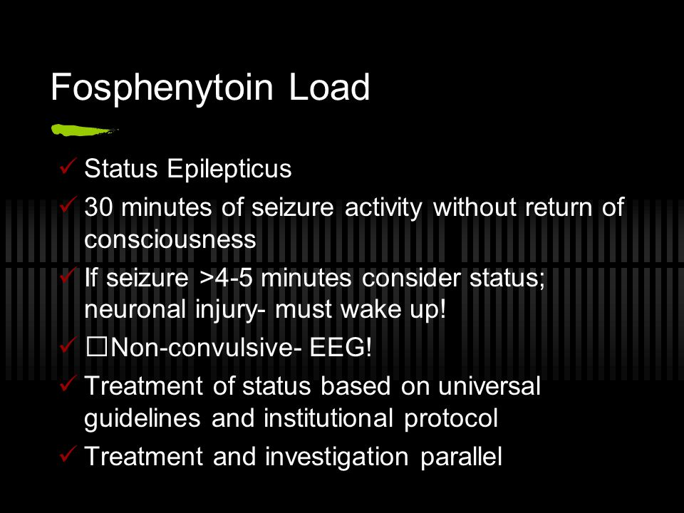 Fosphenytoin Load Status Epilepticus