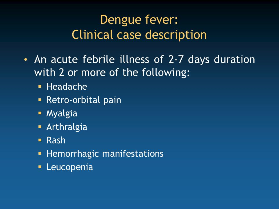 Dengue fever: Clinical case description