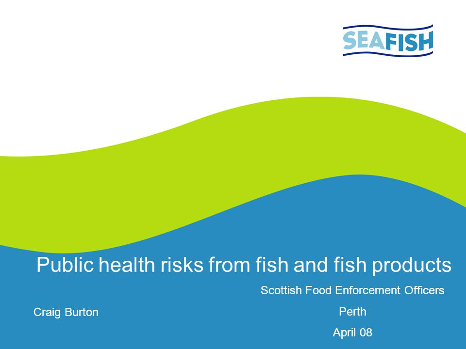 Public health risks from fish and fish products
