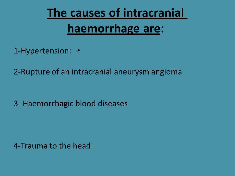 The causes of intracranial haemorrhage are: