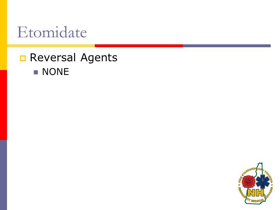 Etomidate Reversal Agents NONE