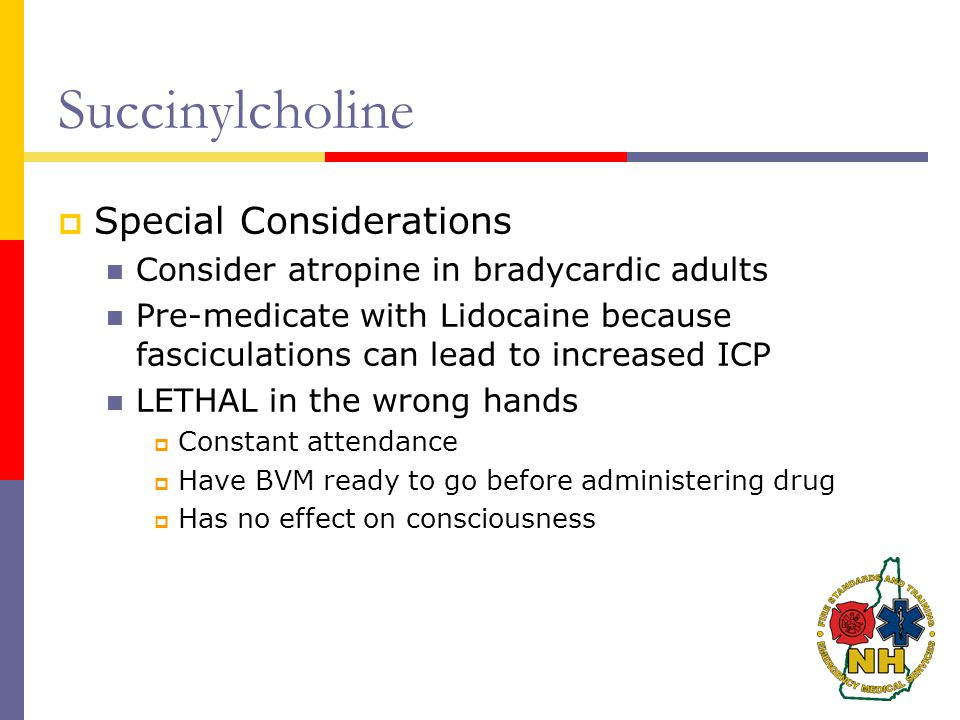 Succinylcholine Special Considerations