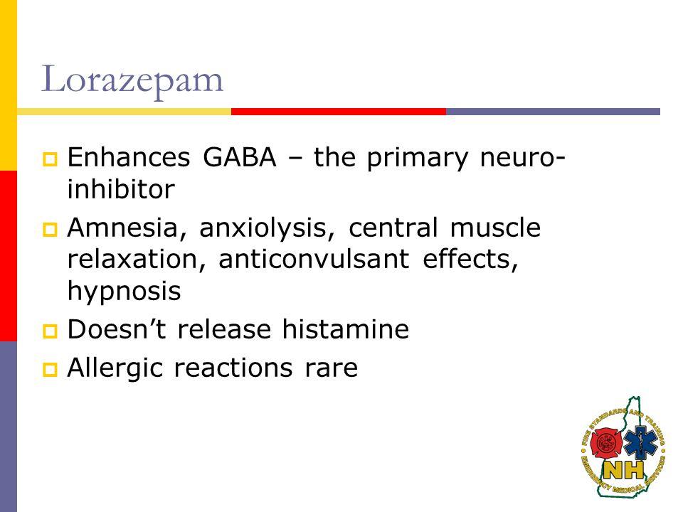 Lorazepam Enhances GABA – the primary neuro-inhibitor