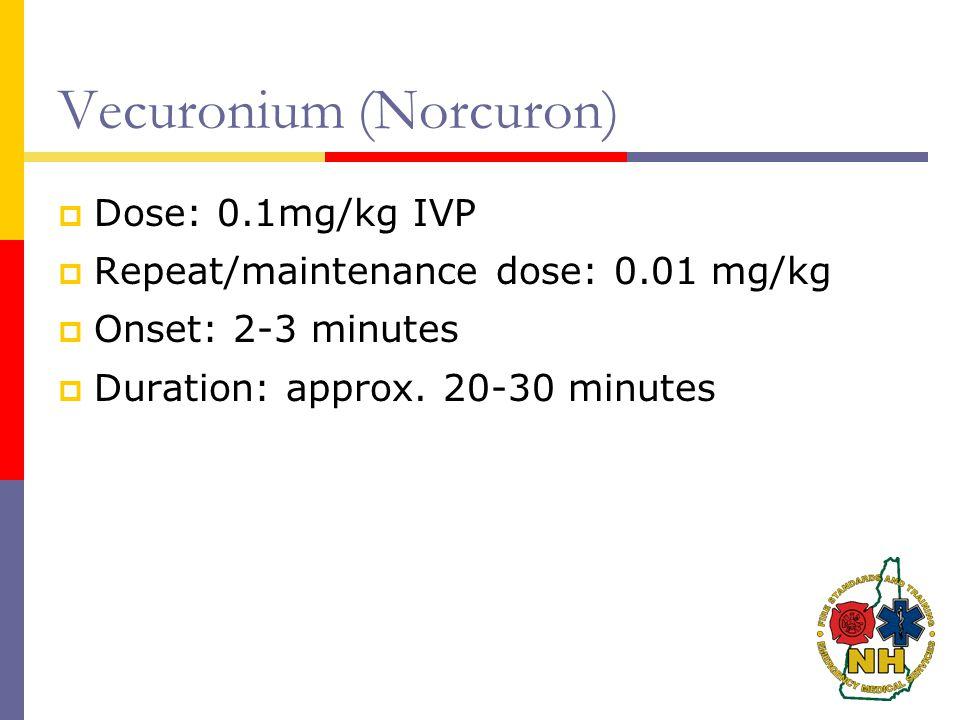 Vecuronium (Norcuron)