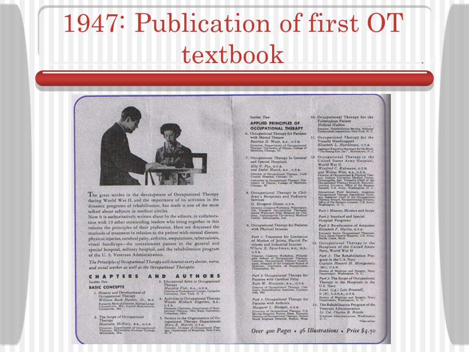 1947: Publication of first OT textbook