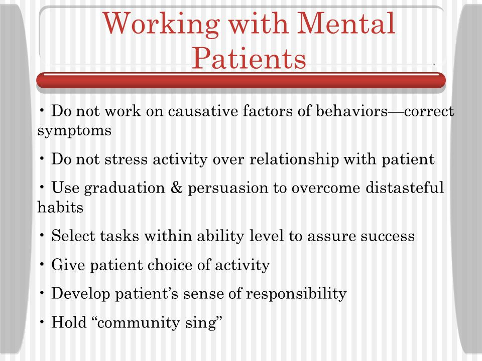 Working with Mental Patients