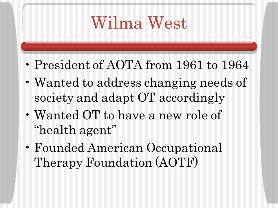Wilma West President of AOTA from 1961 to 1964