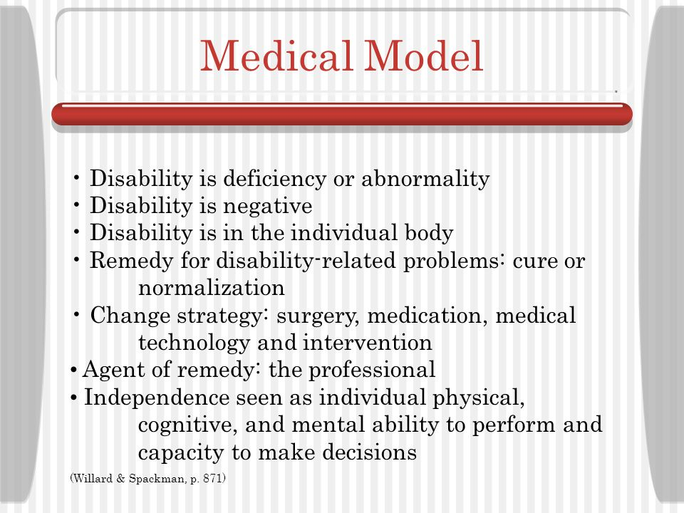 Medical Model Disability is deficiency or abnormality
