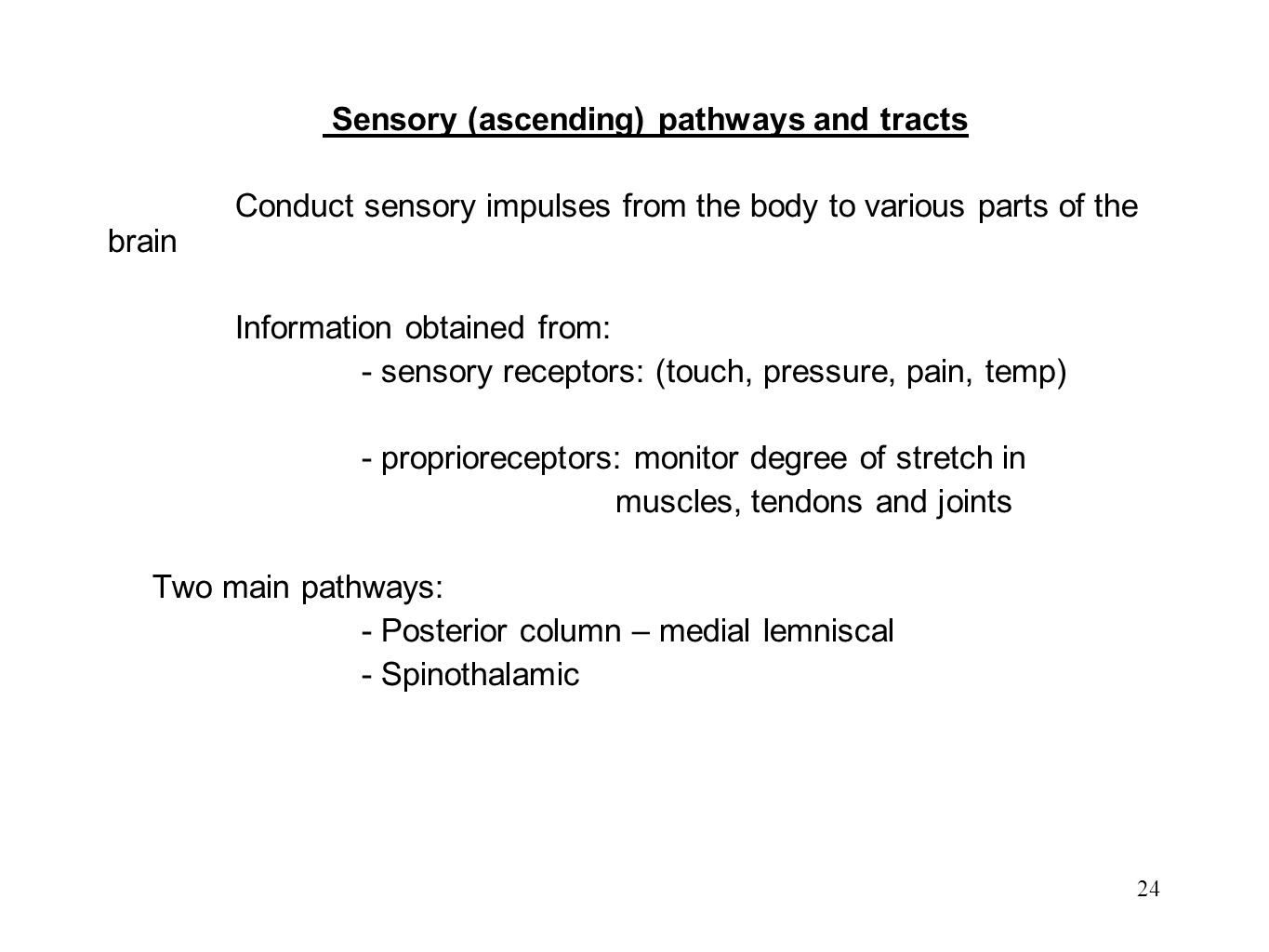 Sensory (ascending) pathways and tracts