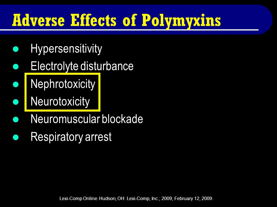 Adverse Effects of Polymyxins