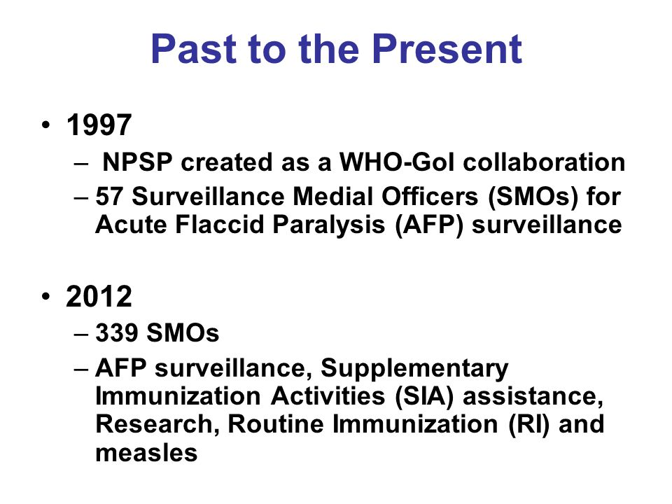 Past to the Present 1997 2012 NPSP created as a WHO-GoI collaboration