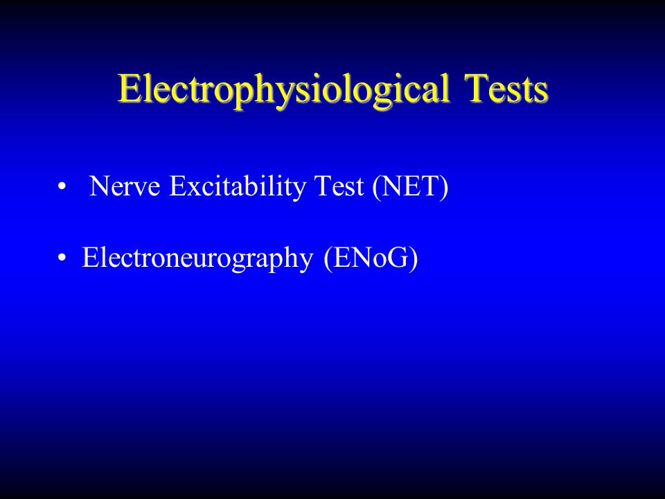 Electrophysiological Tests
