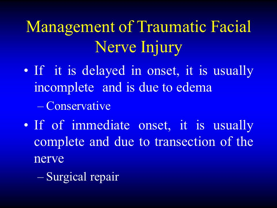 Management of Traumatic Facial Nerve Injury