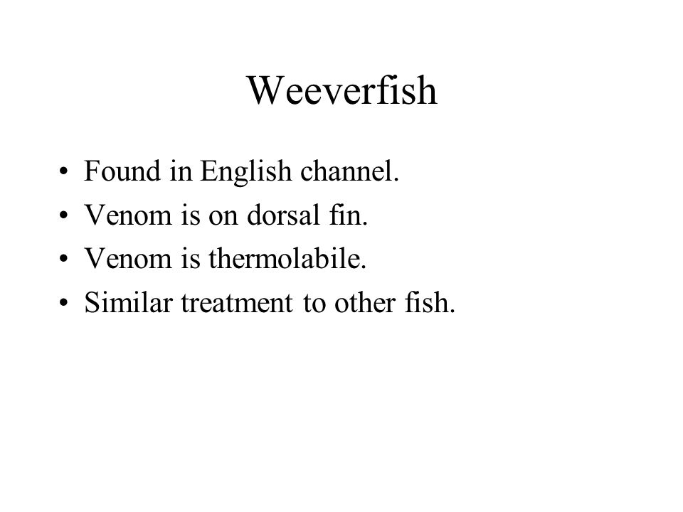 Weeverfish Found in English channel. Venom is on dorsal fin.