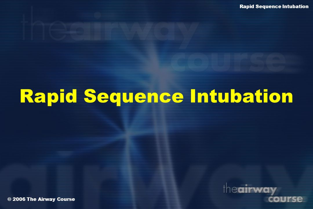 Rapid Sequence Intubation