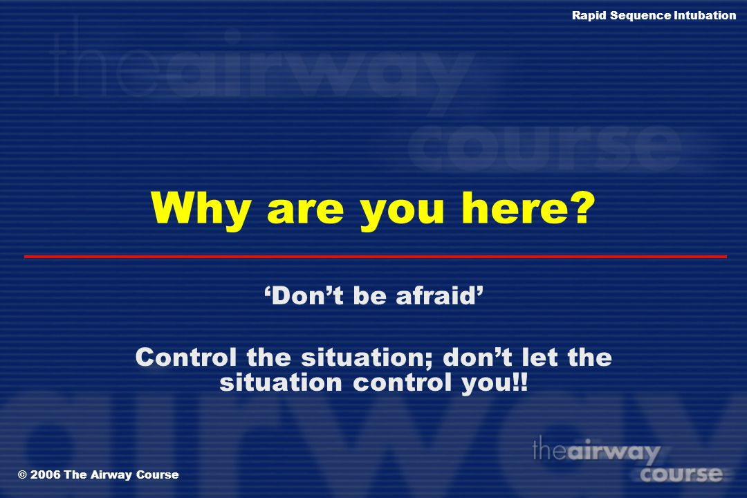 Control the situation; don't let the situation control you!!