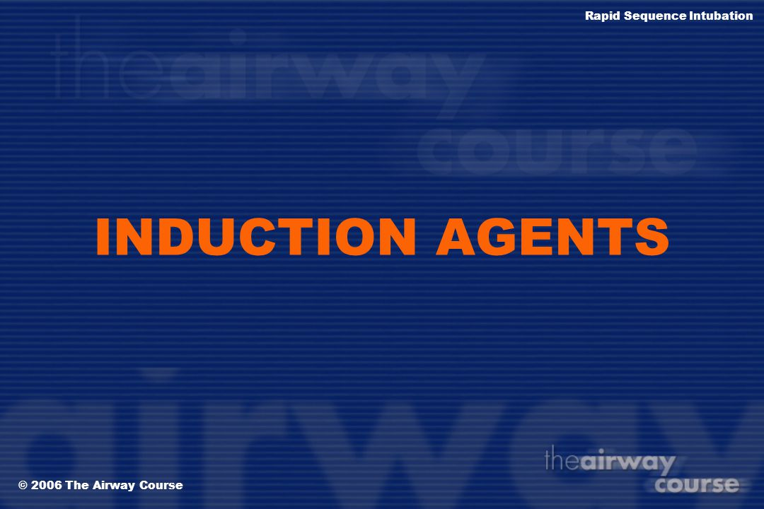 INDUCTION AGENTS