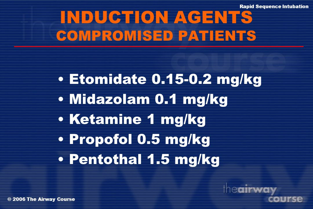 INDUCTION AGENTS COMPROMISED PATIENTS