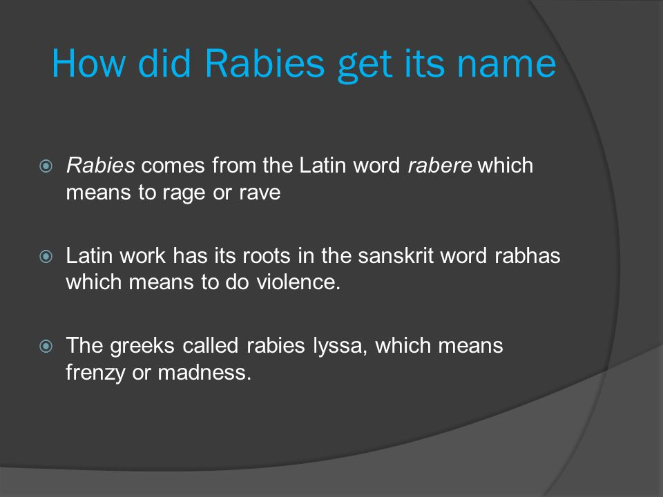 How did Rabies get its name