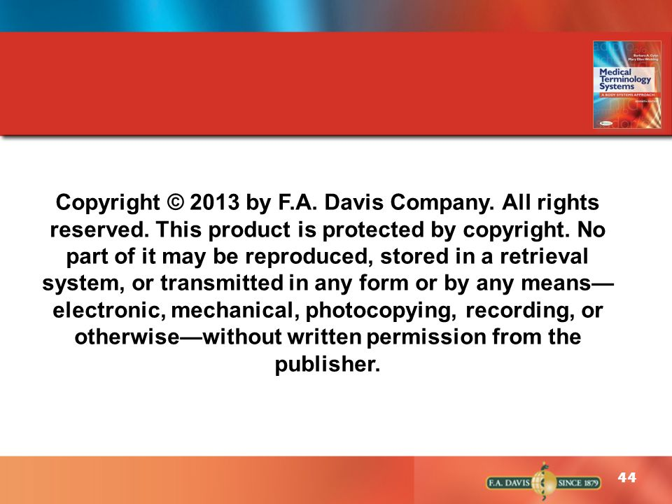 Copyright © 2013 by F. A. Davis Company. All rights reserved
