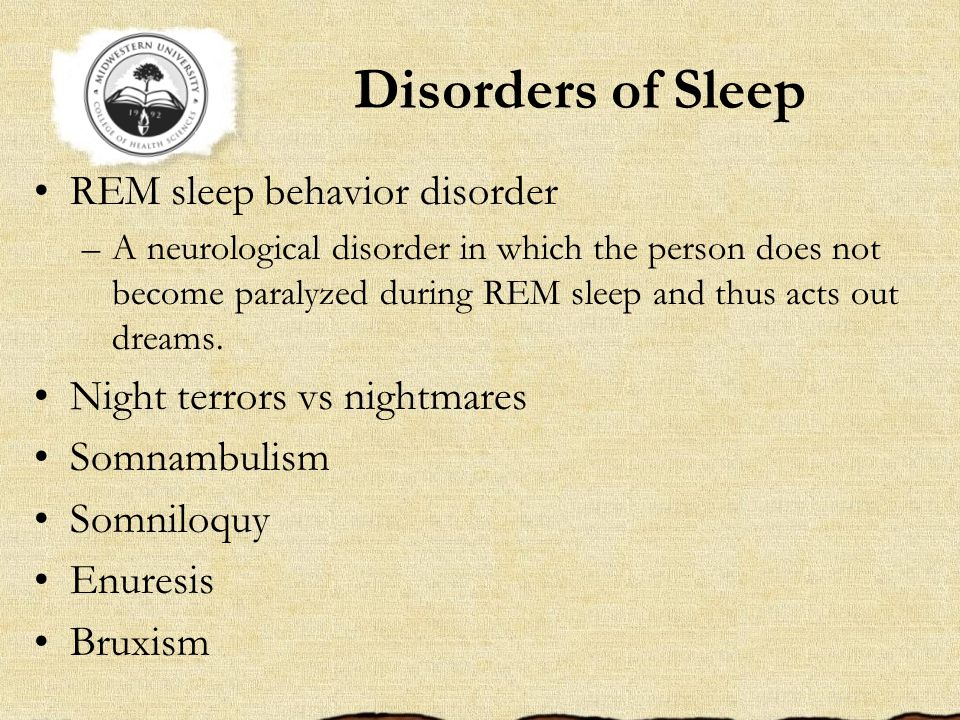 Disorders of Sleep REM sleep behavior disorder