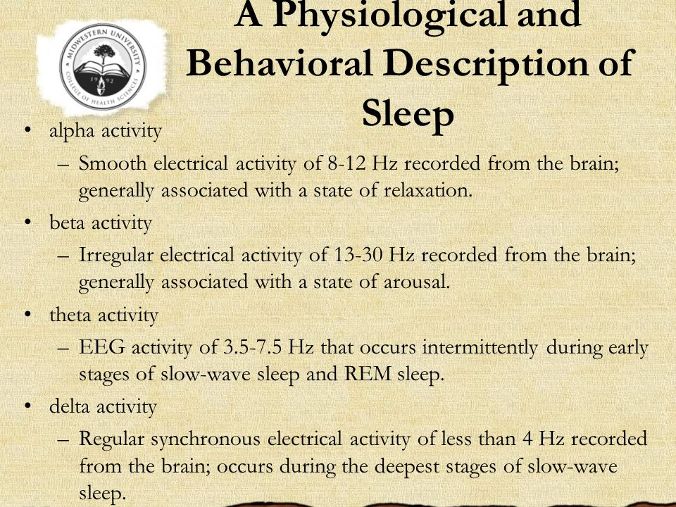 A Physiological and Behavioral Description of Sleep