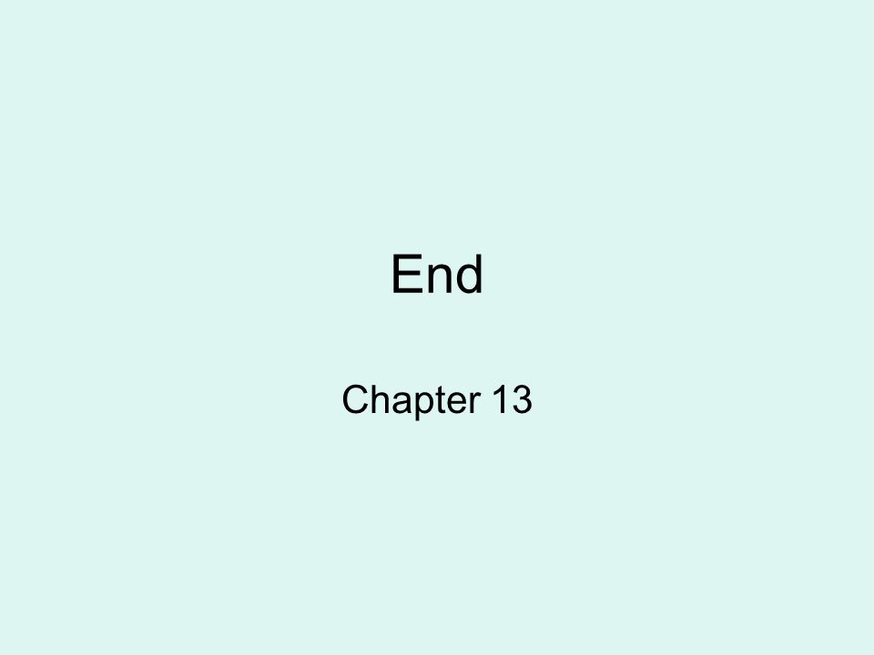 End Chapter 13