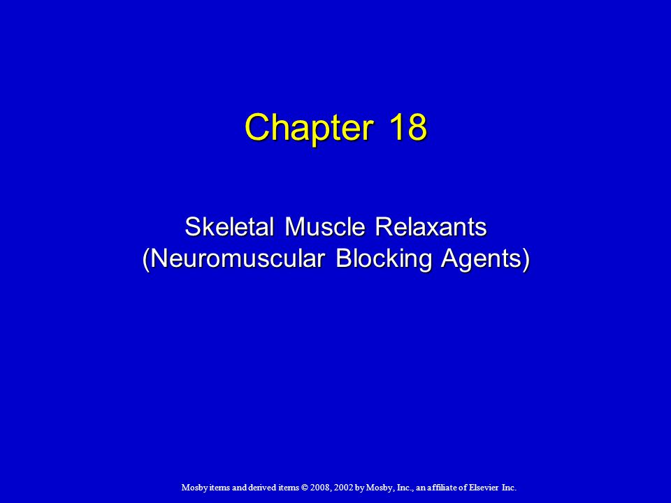 Skeletal Muscle Relaxants (Neuromuscular Blocking Agents)
