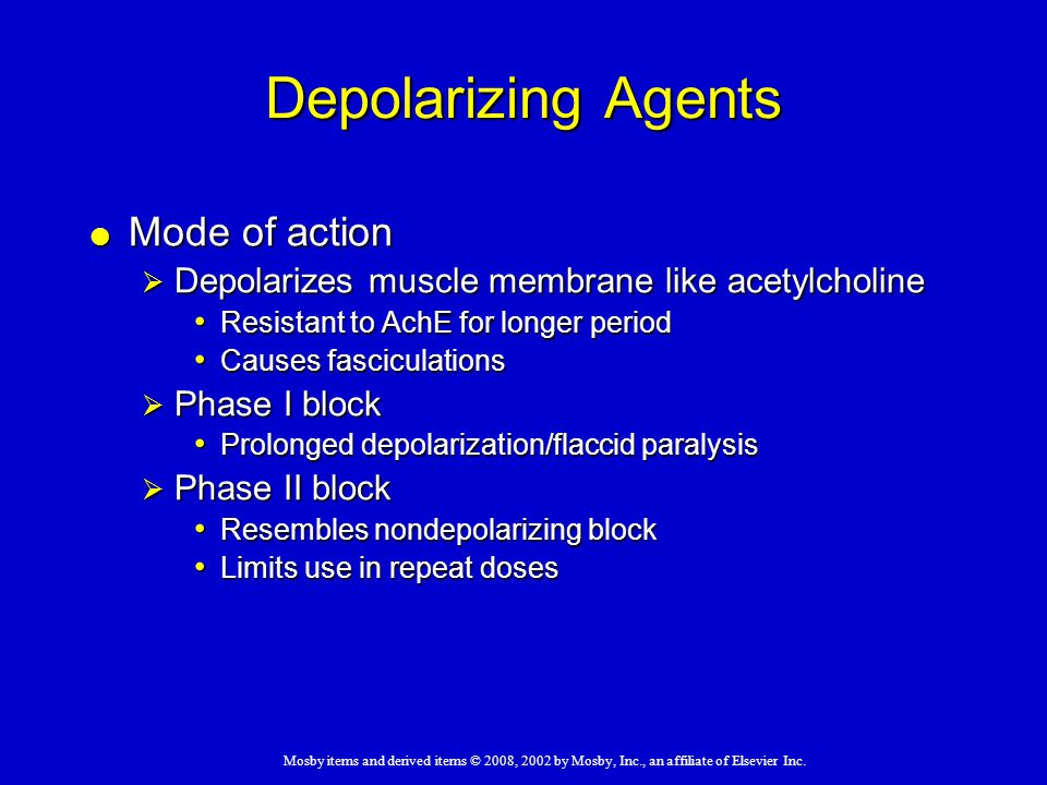 Depolarizing Agents Mode of action