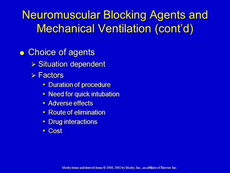 Neuromuscular Blocking Agents and Mechanical Ventilation (cont'd)