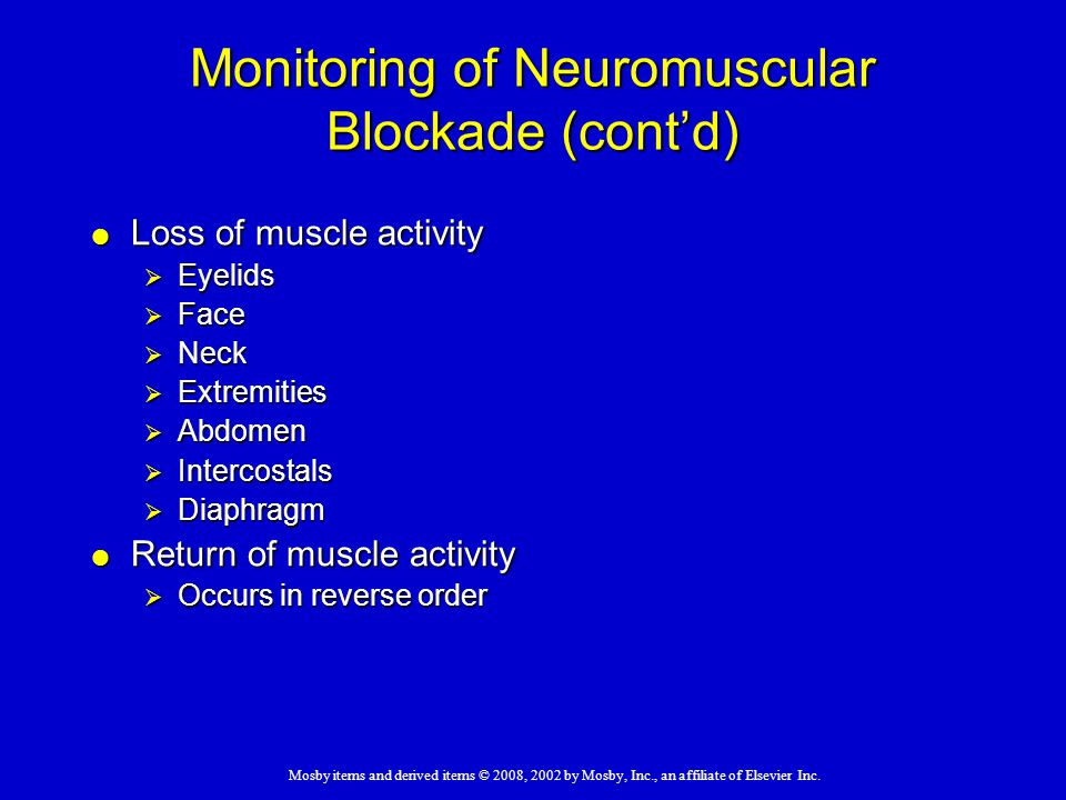 Monitoring of Neuromuscular Blockade (cont'd)