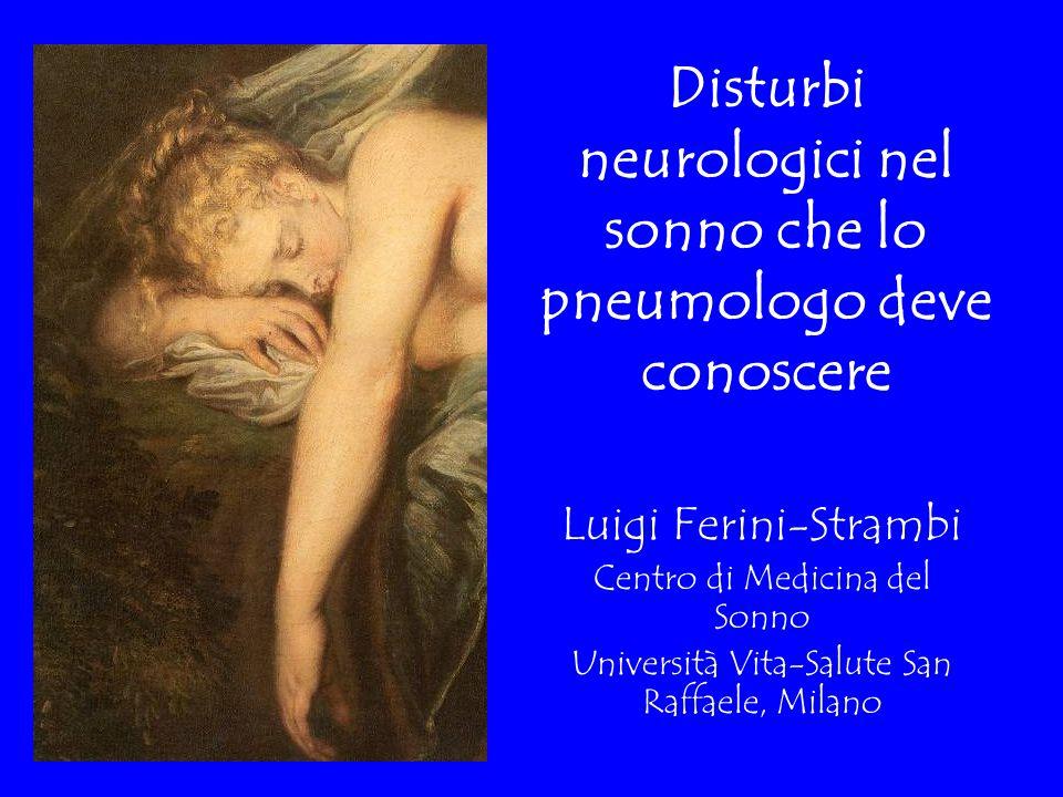 Disturbi neurologici nel sonno che lo pneumologo deve conoscere