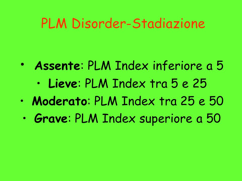 PLM Disorder-Stadiazione