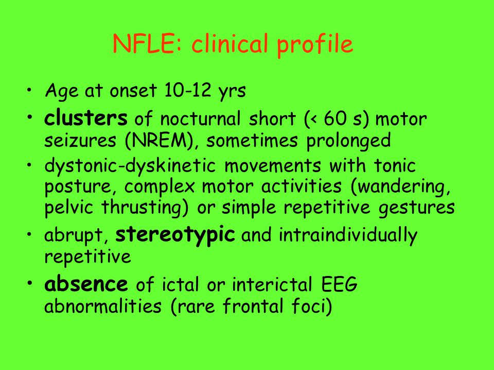 NFLE: clinical profile
