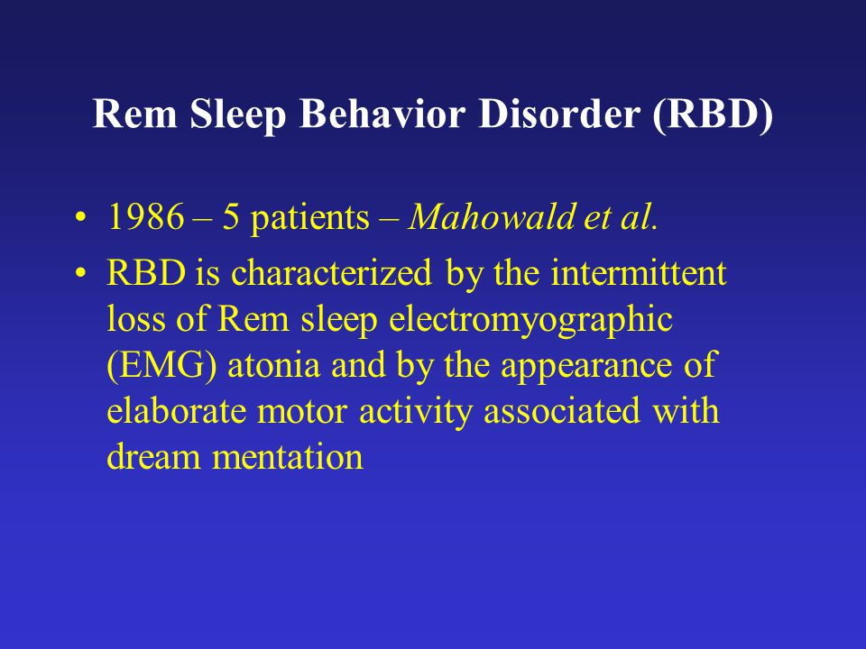 Rem Sleep Behavior Disorder (RBD)