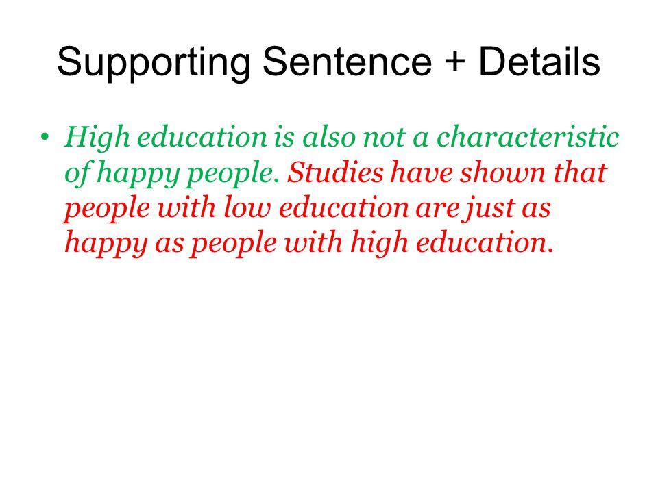 Supporting Sentence + Details