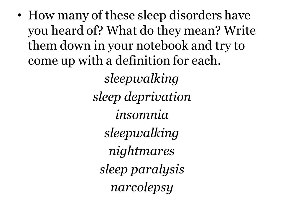 How many of these sleep disorders have you heard of. What do they mean