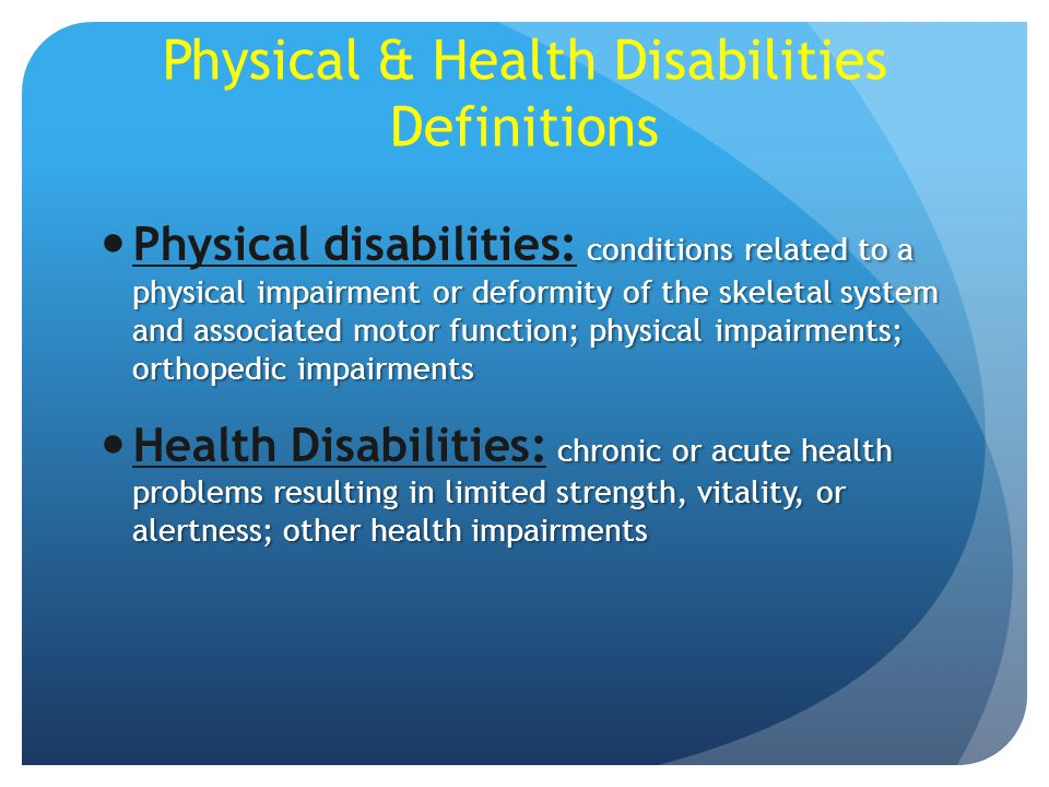 Physical & Health Disabilities Definitions