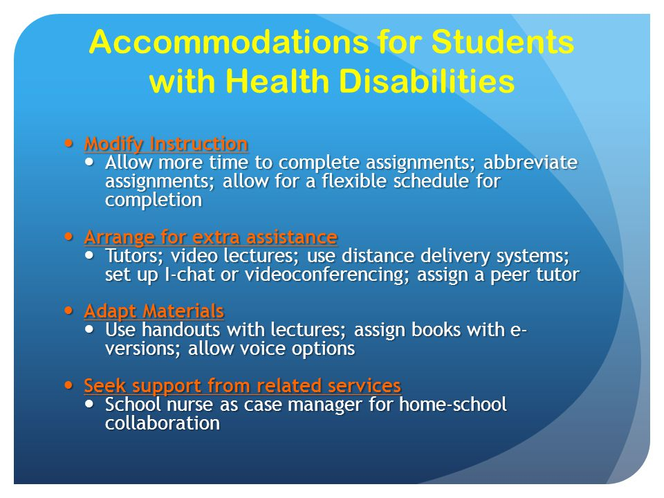 Accommodations for Students with Health Disabilities
